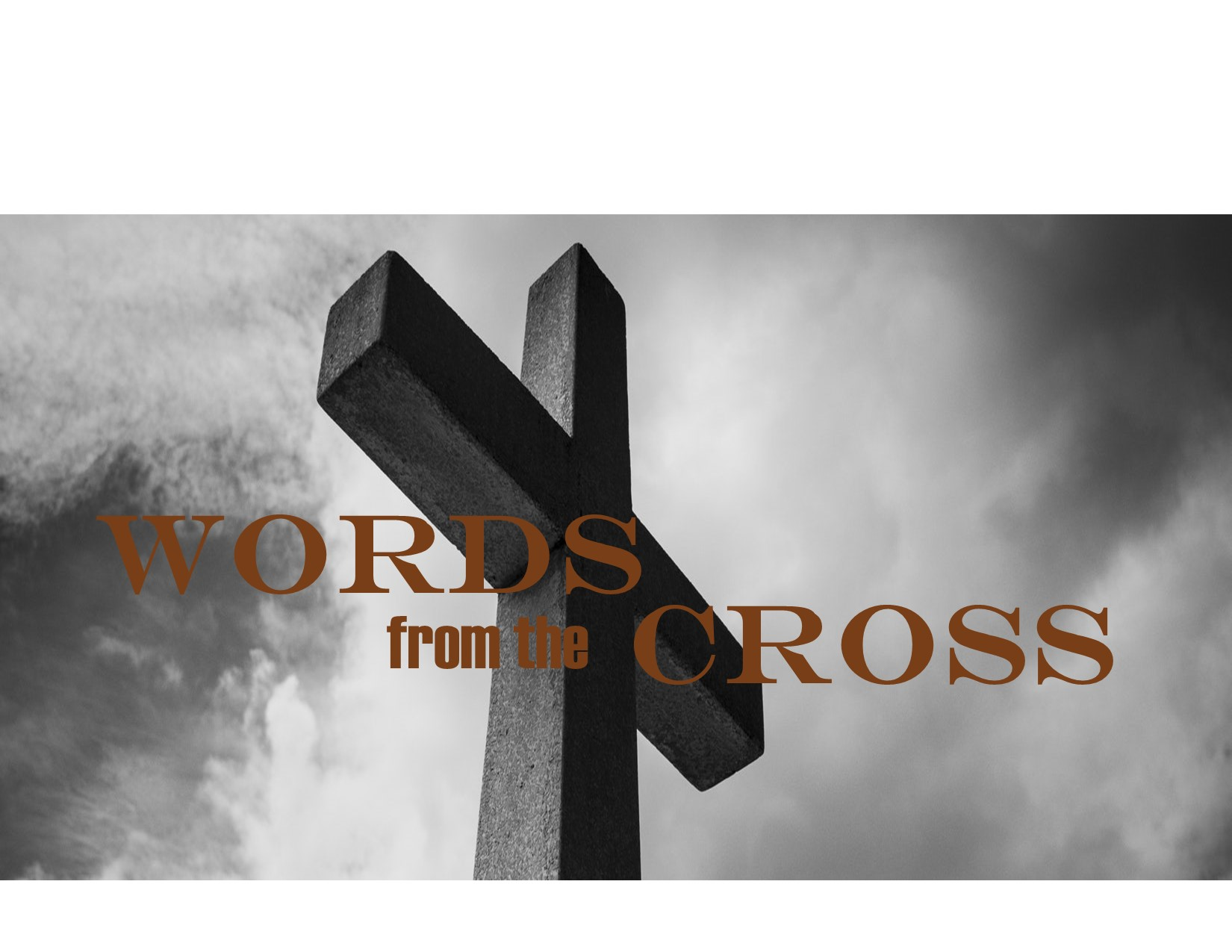 Words from the Cross: Thirst