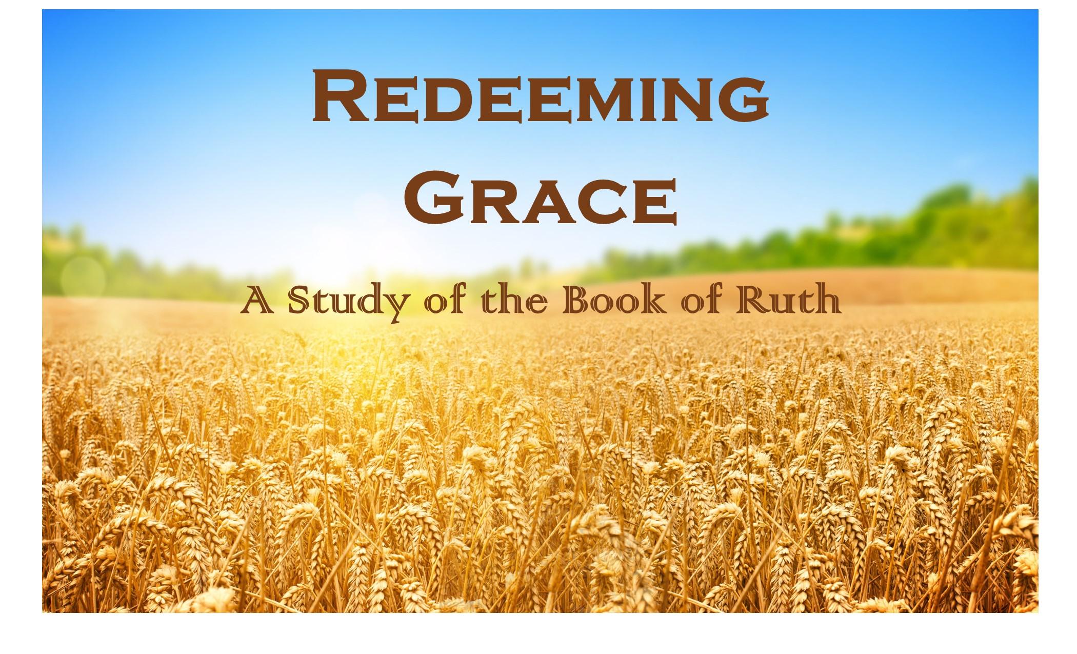 Redeeming Grace: Redeemed and Wedded